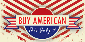 Buy American for The Fourth